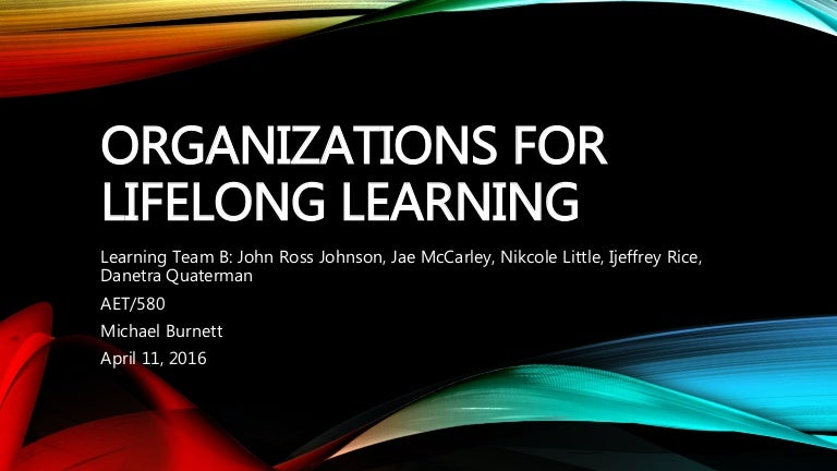 organizationsforlifelonglearning-160412023151-thumbnail-4.jpg?cb=1460428353