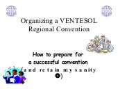 Organizing A Ventesol Convention