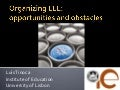 Organizing lll opportunities and obstacles guest lecture