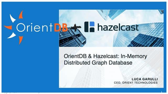 OrientDB and Hazelcast