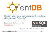 Design your application using Persistent Graphs and OrientDB