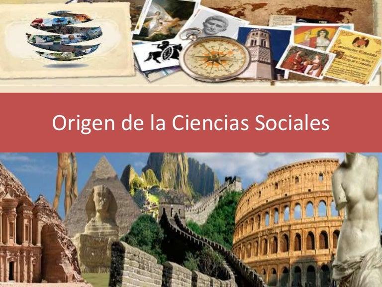 Origen De La Ciencias Sociales
