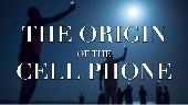 Origin of the Cellphone