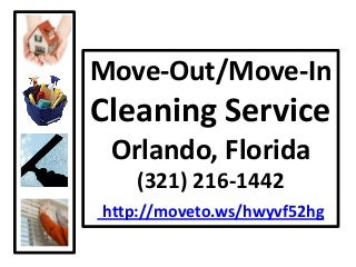 Move-In Move-Out House Cleaning Orlando Cleaning 321-216-1442