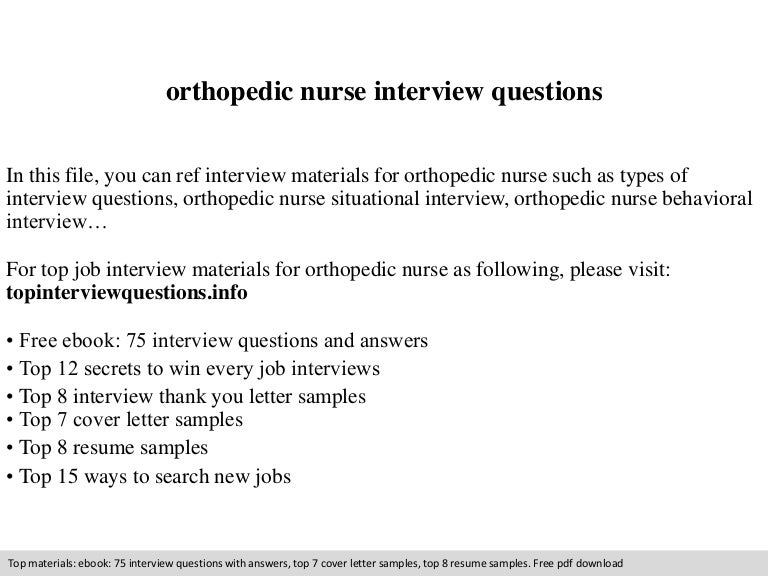 Orthopedic nurse interview questions