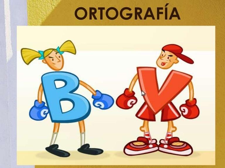 Ortograf a power point for La b b