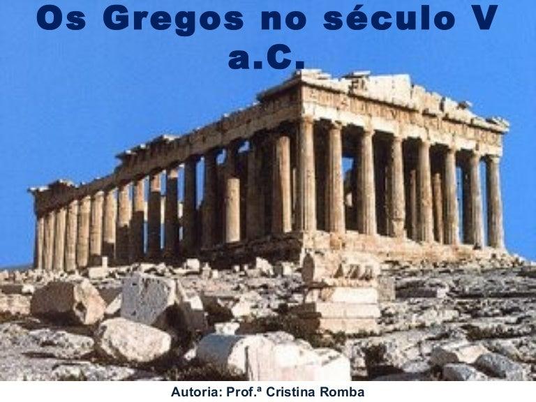 Os Gregos no Século V a. C. 27b6c59e3cb