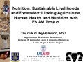 Nutrition, Sustainable Livelihoods, and Extension: Linking Agriculture, Human Health, and Nutrition with ENAM