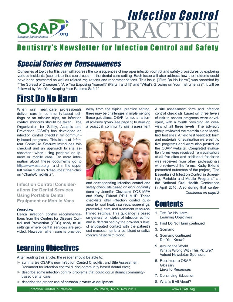 infection control and the dental practice Implementing safe and realistic infection control procedures requires the full compliance of the whole dental team patient perception and need for infection control • it is the duty of every dental practitioner to cure for all patients including those with infections diseases.