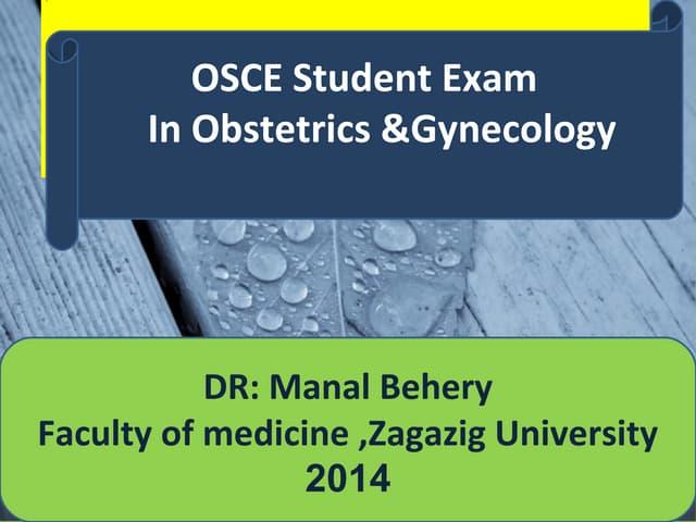 OSCE student exam in Obstetrics &Gynecology Zagazig University 2014