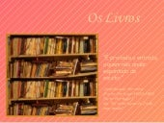 Os livros