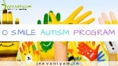 O Smile Autism Program | Autism Treatment in Ayurveda Kerala