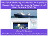 Using Social Networking Tools for Low-Cost, High-Impact Outreach: The Scripps Environmental Accumulation of Plastic Expedition (SEAPLEX)
