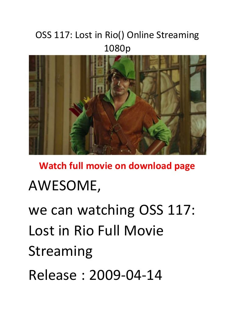 oss 117 lost in rio() online streaming 1080p comedy action films
