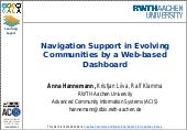 Navigation Support in Evolving Communities by a Web-based Dashboard