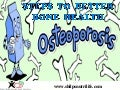 OSTEOPOROSIS - STEPS TO BETTER BONE HEALTH