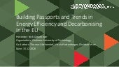 Building Passports and Trends in Energy Efficiency and Decarbonising in the EU