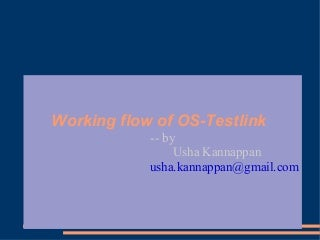 Working Flow of Opensource Testlink