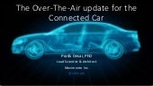 Over-the-air (OTA) updates and the Connected car