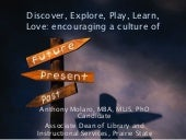Discover, Explore, Play, Learn, Love