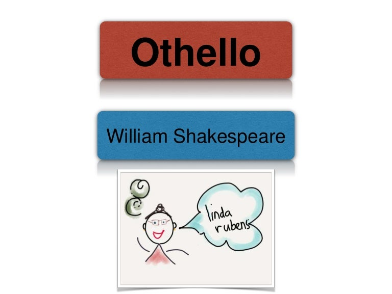 Shakespeares Othello Essay Help