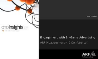 """OTOinsights """"Player Engagement and In-Game Advertising"""""""