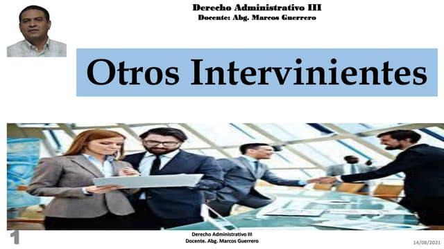 Otros intervinientes en el contencioso administrativo
