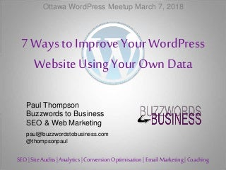 7 Ways to Improve Your WordPress Website Using Your Own Data