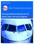 Overseas Visitation Estimates for U.S. States, Cities, Census Region: 2012