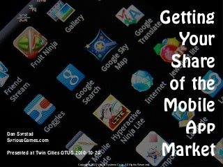 Getting Your Share of the Mobile App Market