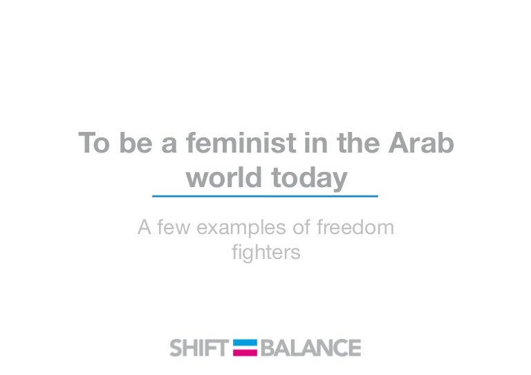 who are the feminists in the arab world and beyond