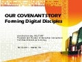 Our Covenant Story: Forming Digital Disciples