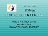 Our friends in europe