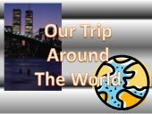 Our trip around the world