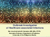 Outbreak Investigation of Healthcare Associated Infections