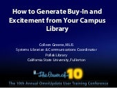 OU Campus CMS: How to Generate Buy-In and Excitement from Your Campus Library