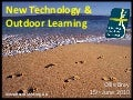 Outdoor Learning and New Technology