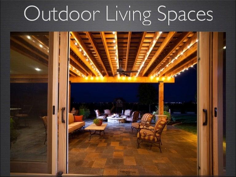 Outdoor Living Presentation