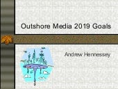 Outshore media 2019 goals