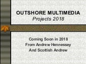 Outshore Multimedia Projects Catalogue - 2018
