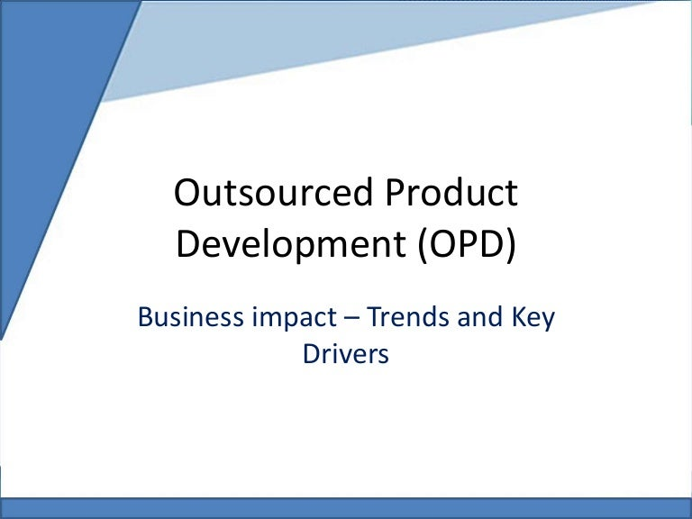 Trend Product Design: Outsourced Product Development Business Impact
