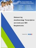 Outsourcing Anesthesiology Transcription can meet your EHR Requirements