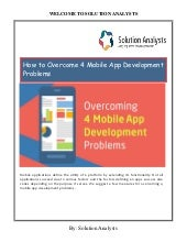 How to Overcome 4 Mobile App Development Problems