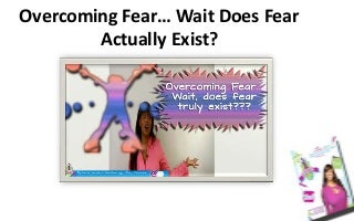 overcomingfear 131001190312 phpapp02 thumbnail 3 36 Simple Methods To Quiet Your Anxiety