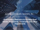 Overcoming Obstacles to Develop Real Estate: Easements, Covenants and Other Impediments