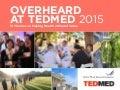 Overheard at TEDMED 2015: Let's Dance