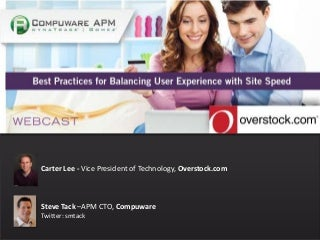 Overstock.com Shares Best Practices for Balancing User Experience with Site Speed