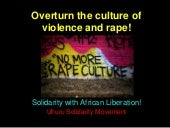 Overturn the Culture of Violence and Rape