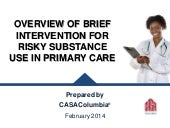 Overview of Brief Intervention for Risky Substance Use in Primary Care