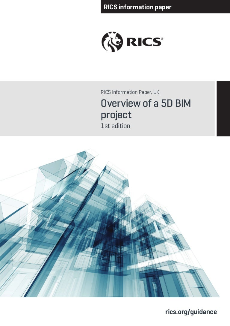 Overview Of 5d Bim Project 1st Edition 2014 Despite Every Effort To Overcomplicate This Projectit Manages
